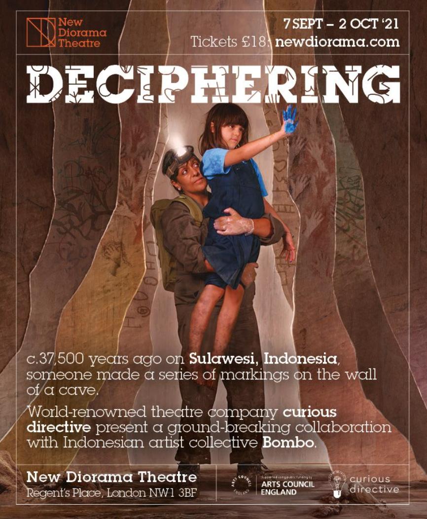 Deciphering. 7 September – 2 October 2021. New Diorama Theatre